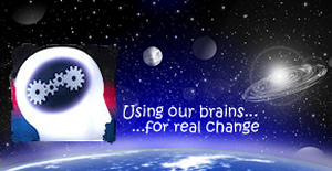 Using Our Brains for Real Change